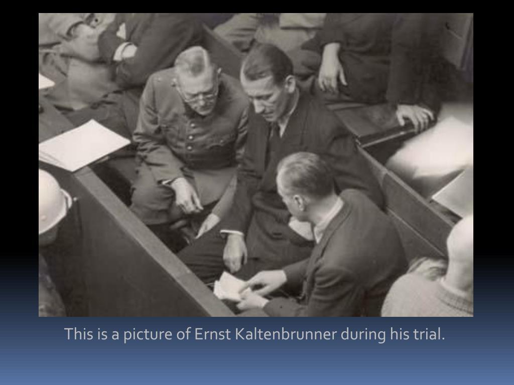 PPT - Ernst Kaltenbrunner PowerPoint Presentation - ID:6149823