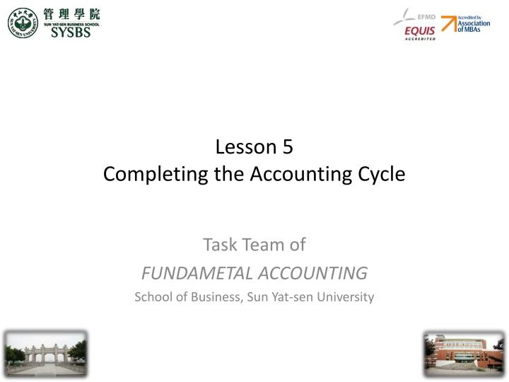 Lesson 5 completing the accounting cycle
