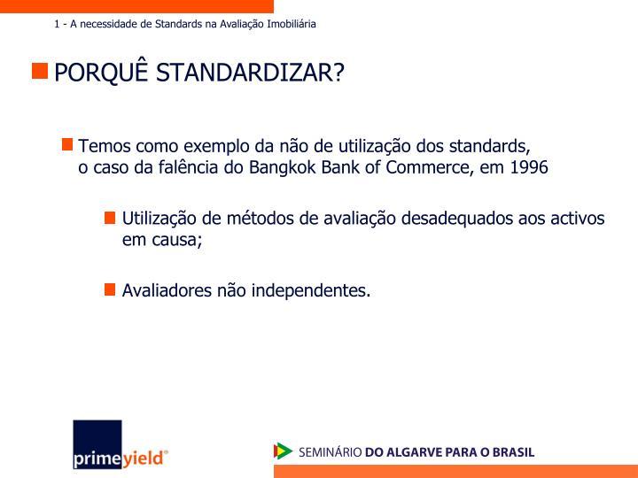 1 - A necessidade de Standards na Avaliação Imobiliária