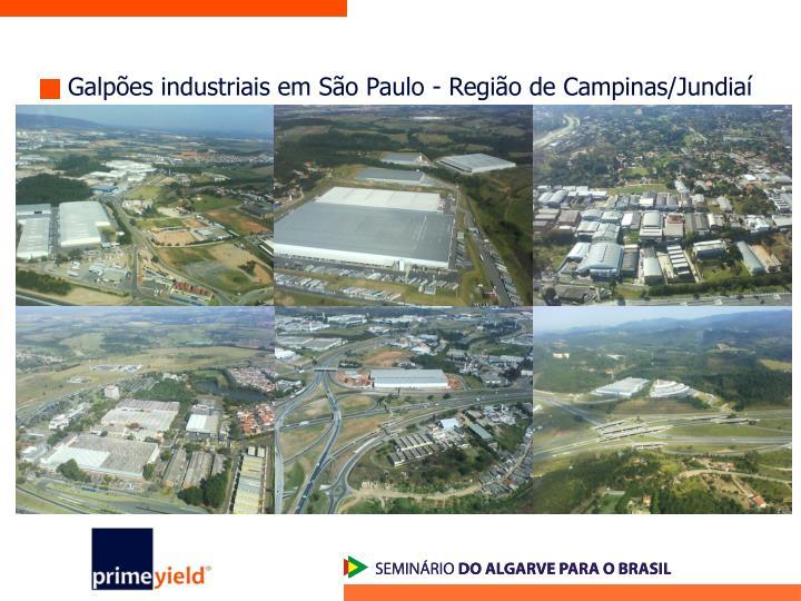 Galpões industriais em São Paulo - Região de Campinas/Jundiaí