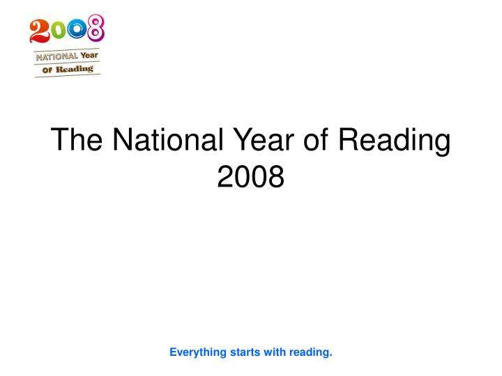 the national year of reading 2008 n.