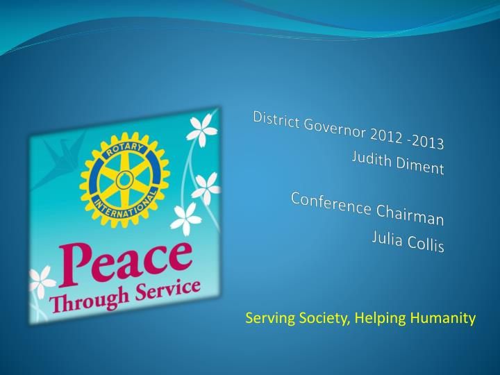 district governor 2012 2013 judith diment conference chairman julia collis n.