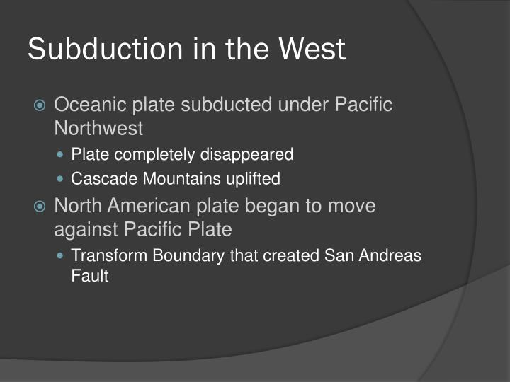Subduction in the West