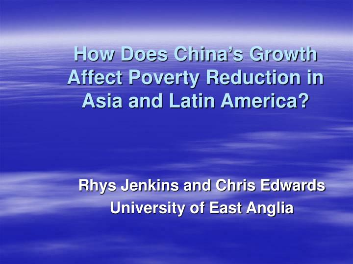 how does china s growth affect poverty reduction in asia and latin america n.