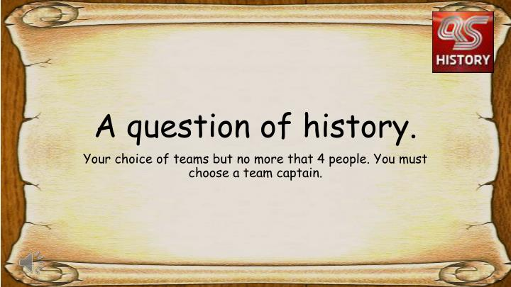 a question of history n.