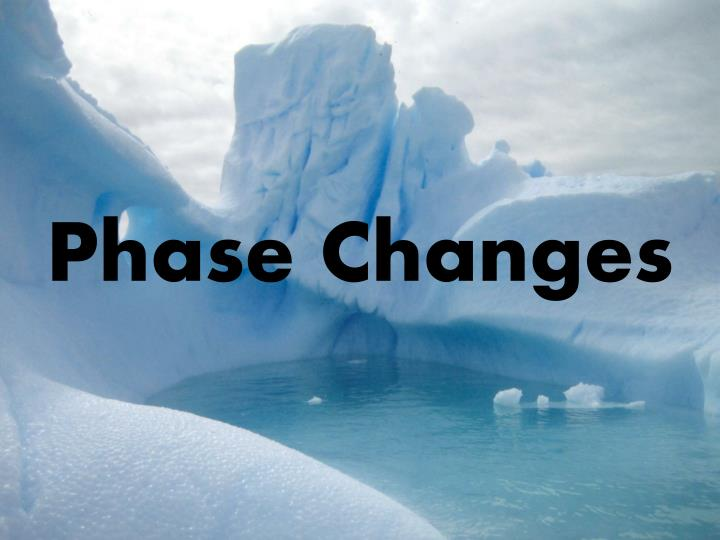 phase changes n.