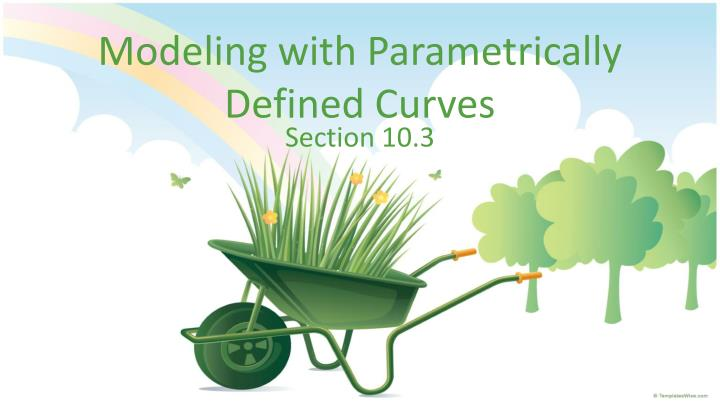 modeling with parametrically defined curves n.