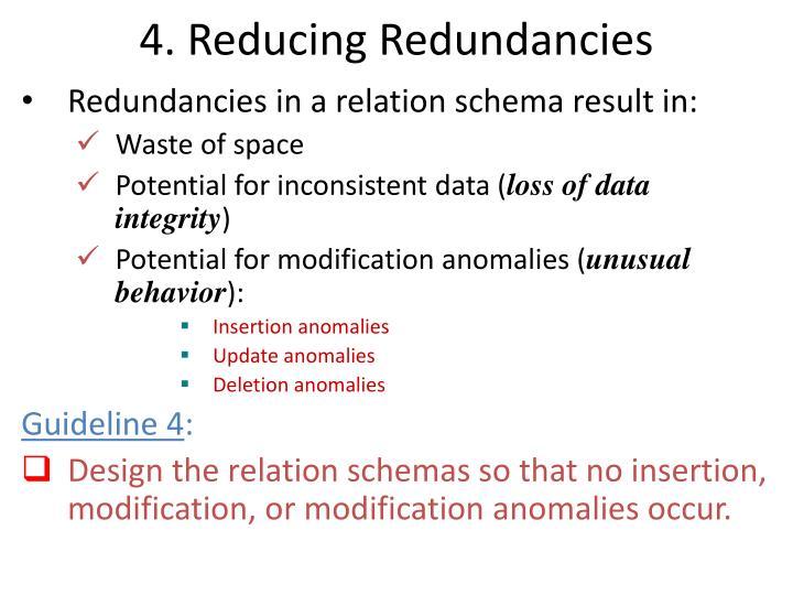 4. Reducing Redundancies