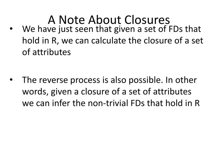 A Note About Closures