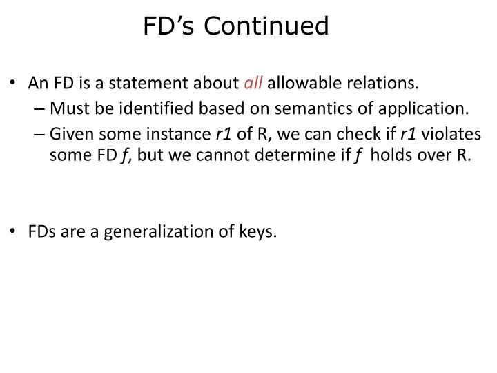FD's Continued