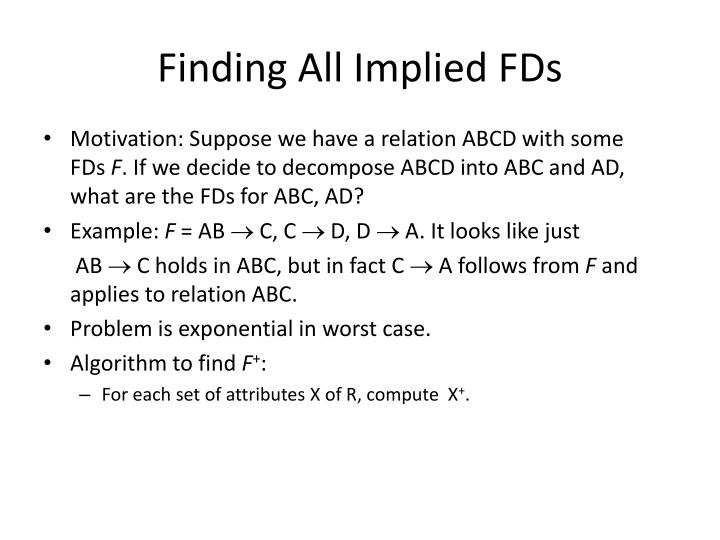 Finding All Implied FDs