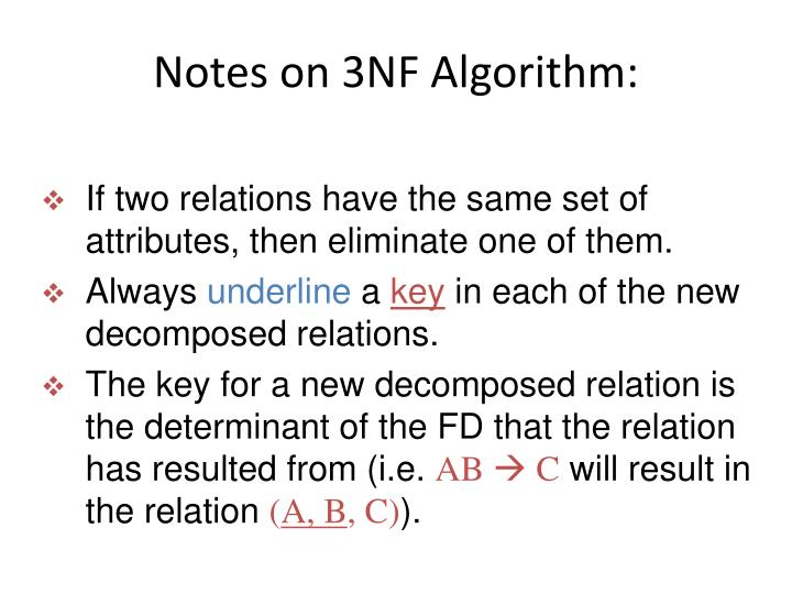 Notes on 3NF Algorithm: