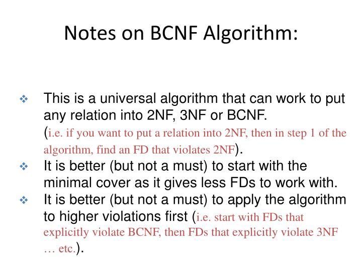 Notes on BCNF Algorithm: