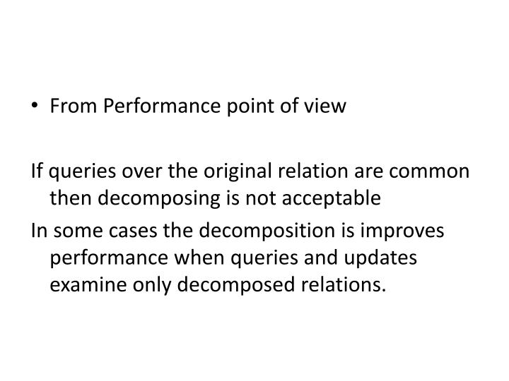 From Performance point of view