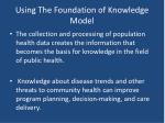 using the foundation of knowledge model