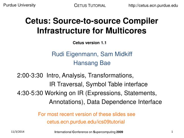 cetus source to source compiler infrastructure for multicores n.
