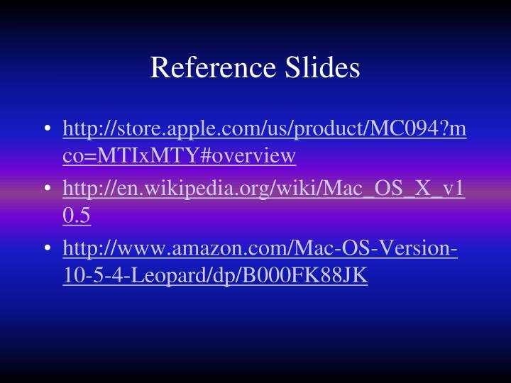 Reference Slides