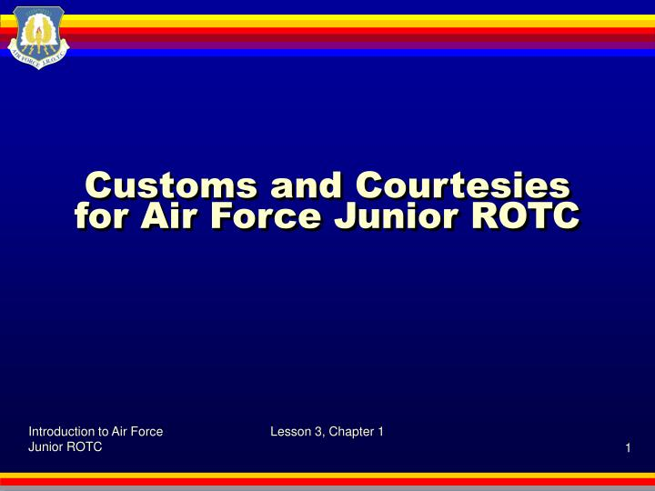 customs and courtesies for air force junior rotc n.