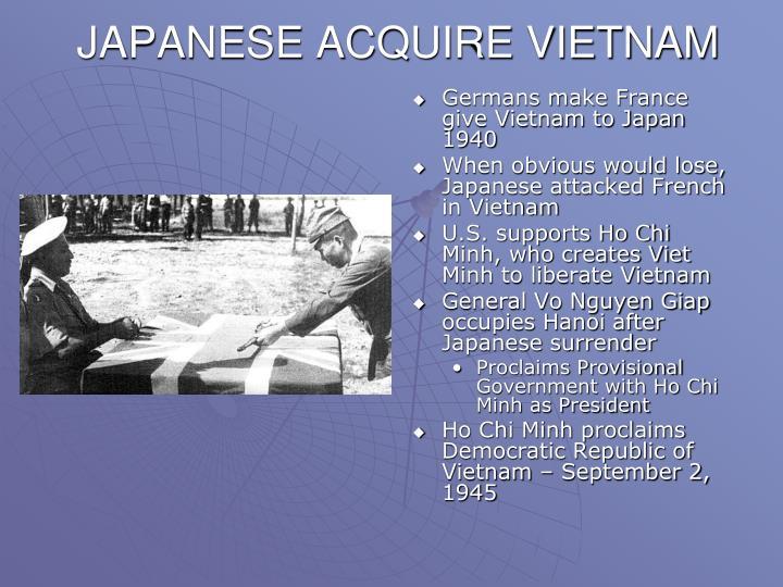 JAPANESE ACQUIRE VIETNAM