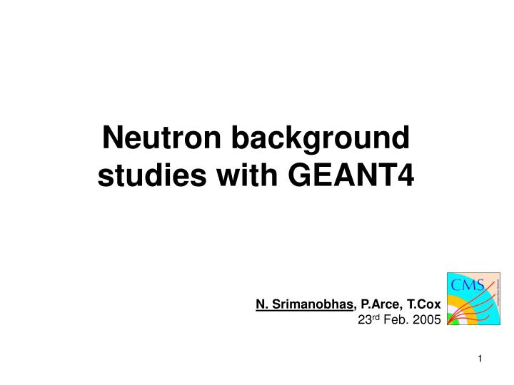 neutron background studies with geant4 n.