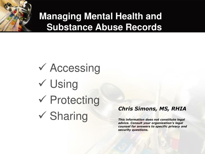 managing mental health and substance abuse records n.