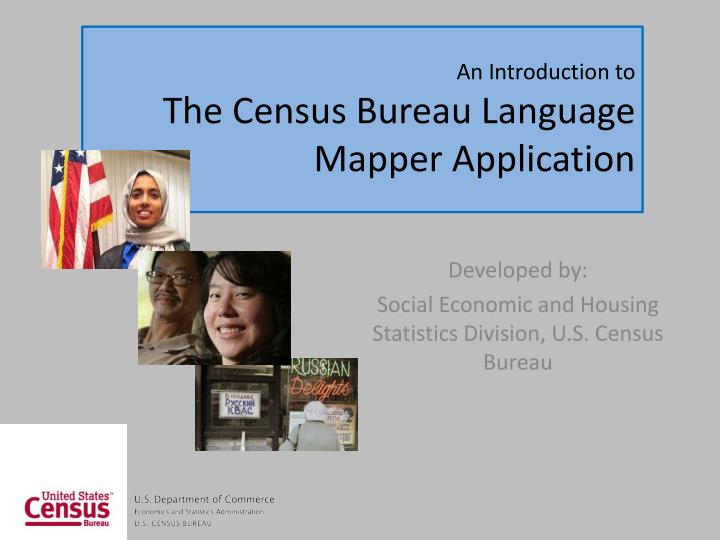 an introduction to the census bureau language mapper application n.
