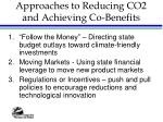 approaches to reducing co2 and achieving co benefits