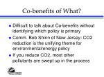 co benefits of what