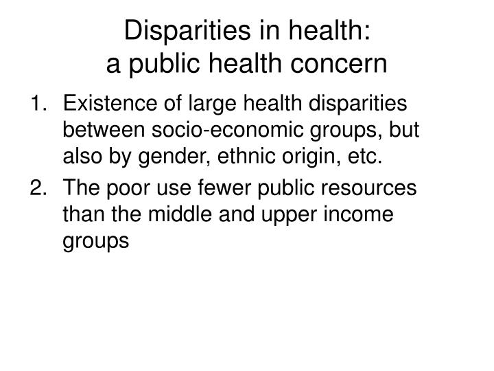 Disparities in health: