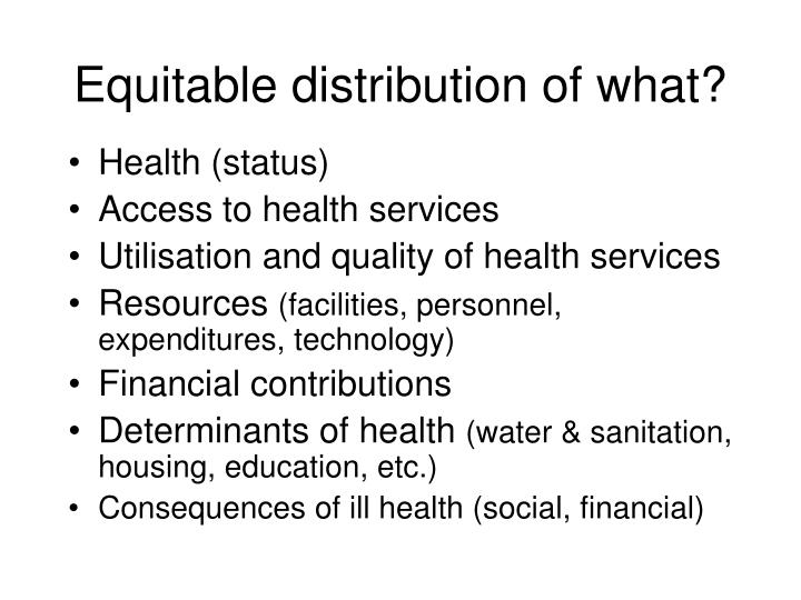 Equitable distribution of what?