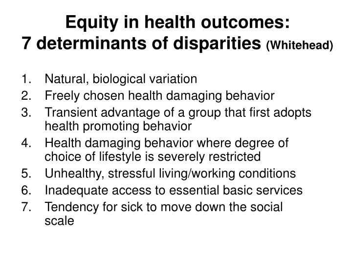 Equity in health outcomes:
