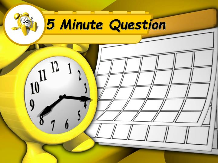 5 minute question n.