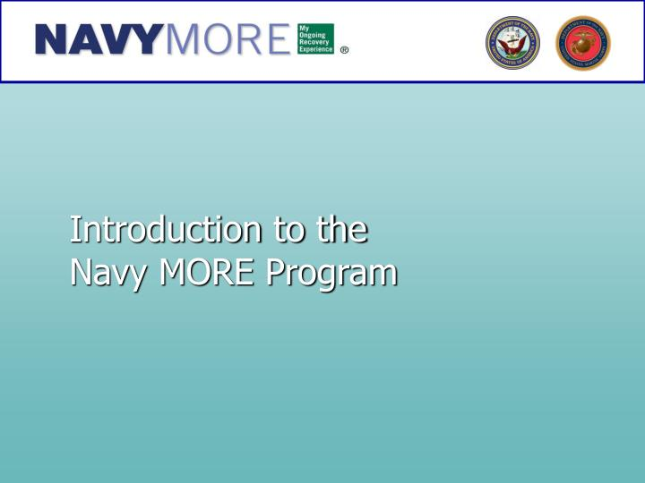introduction to the navy more program n.