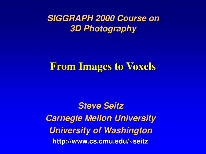 from images to voxels n.