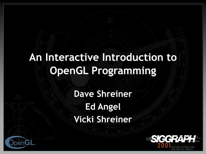 an interactive introduction to opengl programming n.