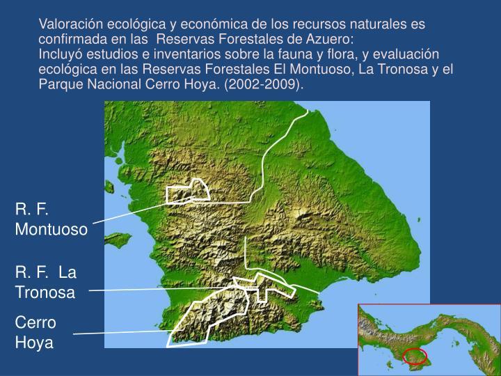Valoración ecológica y económica de los recursos naturales es confirmada en las  Reservas Forestales de Azuero: