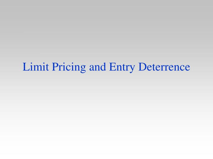 limit pricing and entry deterrence n.