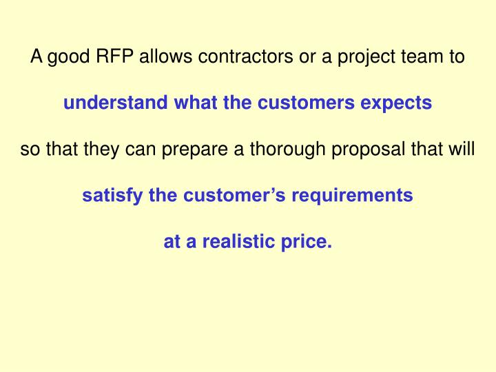 A good RFP allows contractors or a project team to