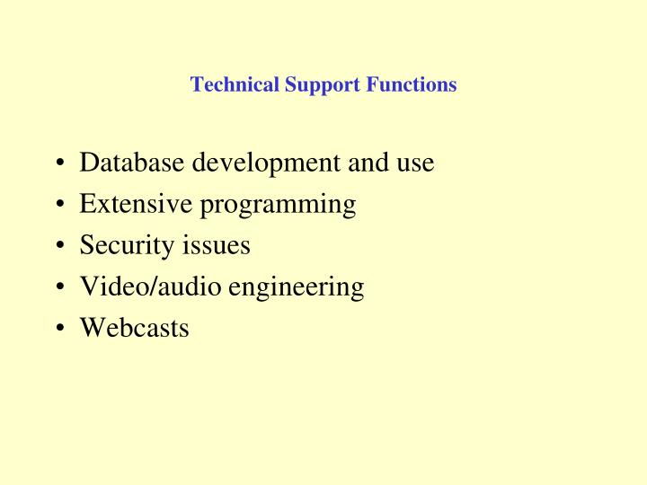 Technical Support Functions
