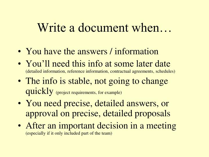 Write a document when…