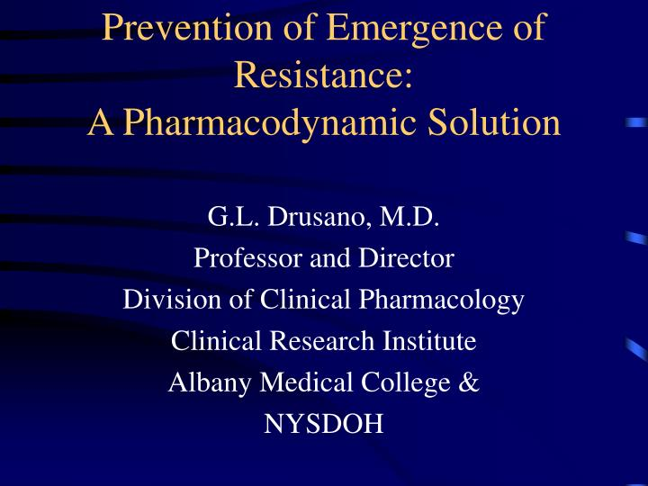 prevention of emergence of resistance a pharmacodynamic solution n.
