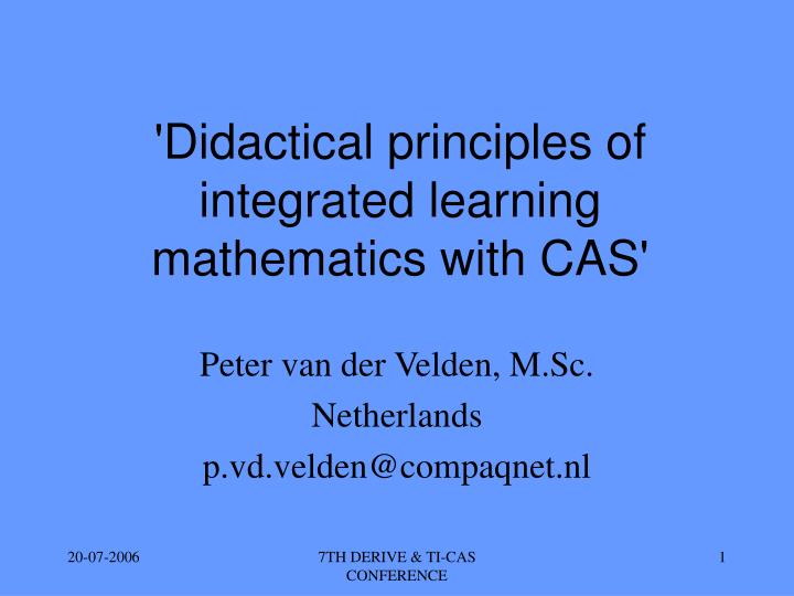 didactical principles of integrated learning mathematics with cas n.