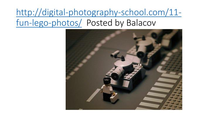 http://digital-photography-school.com/11-fun-lego-photos/