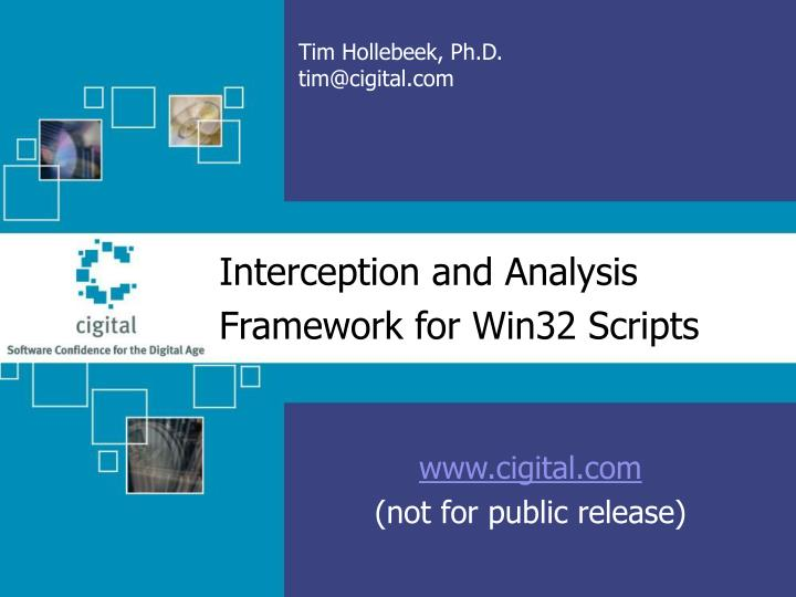 interception and analysis framework for win32 scripts n.
