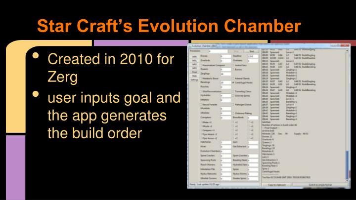Star Craft's Evolution Chamber