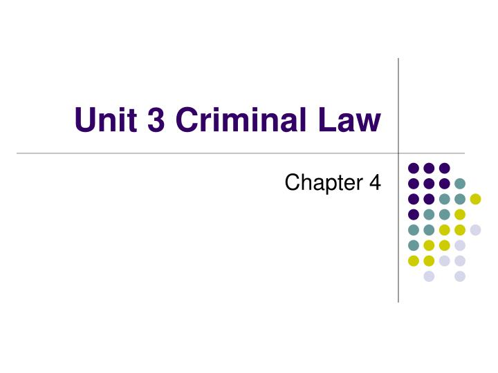unit 3 criminal law n.