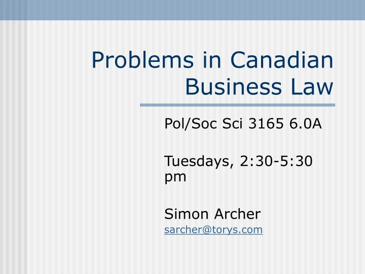 problems in canadian business law n.