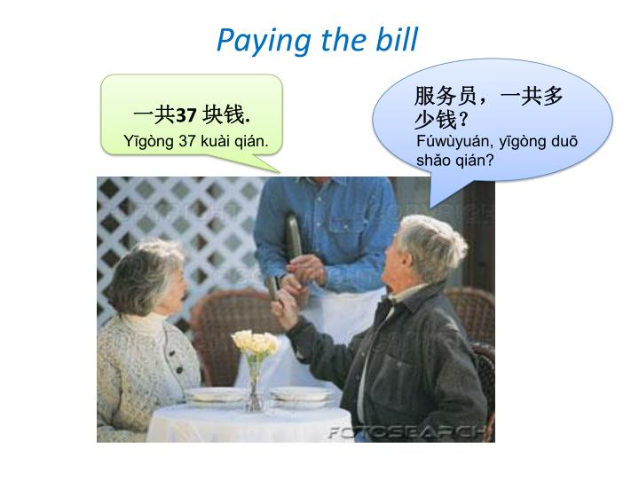Paying the bill