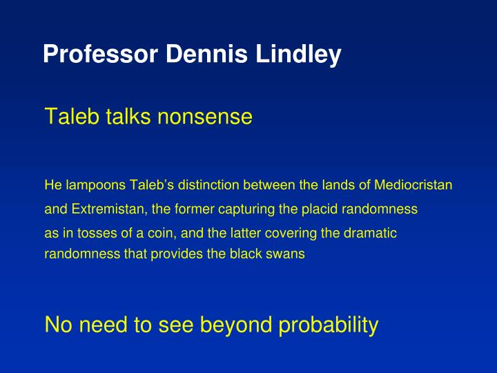 Professor dennis lindley