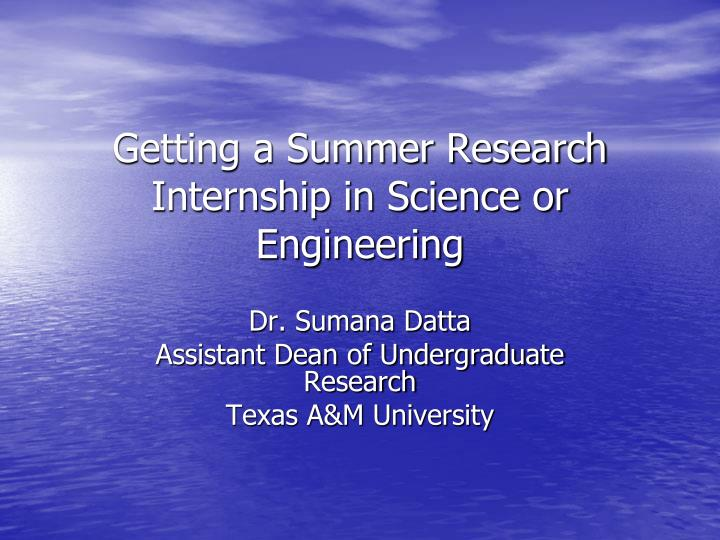 getting a summer research internship in science or engineering n.